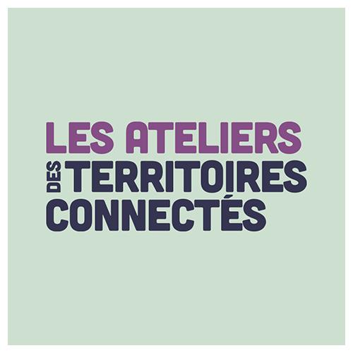 Ateliers des Territoires Connectés